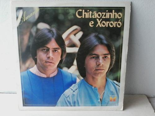 lp chitaozinho e chororo - amante . envio 15,00