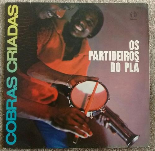 lp cobras criadas os partideiros de plá samba roque vinil