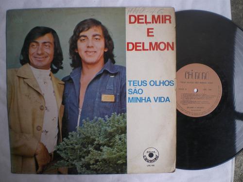 lp - delmir e delmon / teus olhos são minha vida / chororo