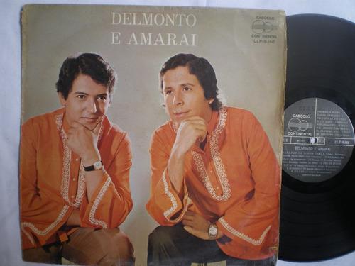 lp - delmonto e amarai / continental / 1972