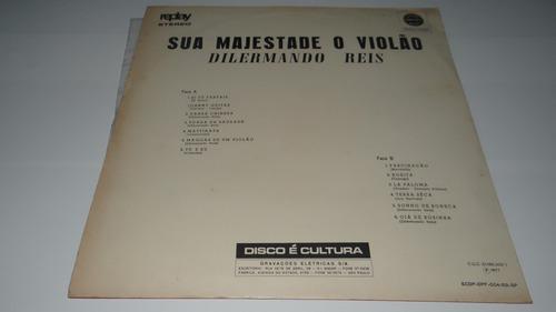 lp dilermano reis - sua magestade o violão -1971 - a