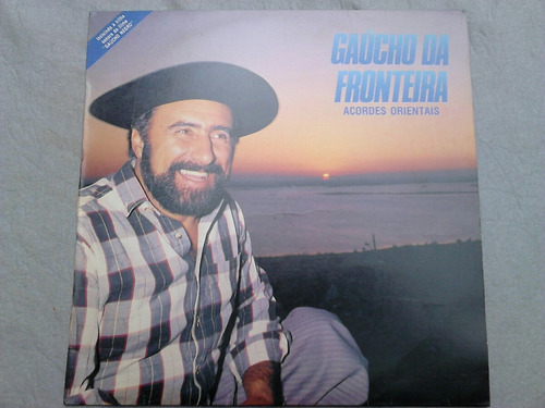 lp disco vinil gaúcho da fronteira - acordes orientais