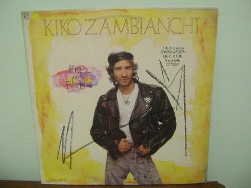 lp disco vinil kiko zambianchi era das flores 1989