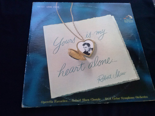 lp doble robert shaw yours in my heart alone