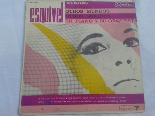lp esquivel otros mundos otros sonidos su piano y su orquest