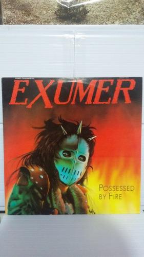 lp exumer possessed by fire
