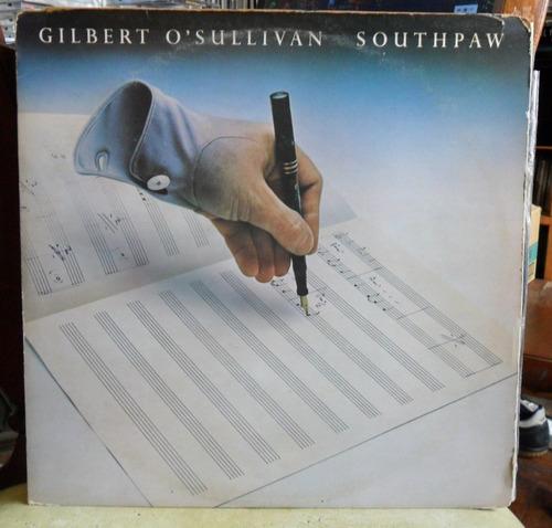 lp gilbert o' sullivan - southpaw - importado - com encarte.