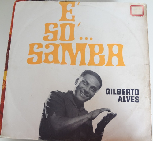 lp  gilberto alves  -é só samba