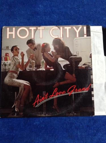 lp hott city ! ain't love grand