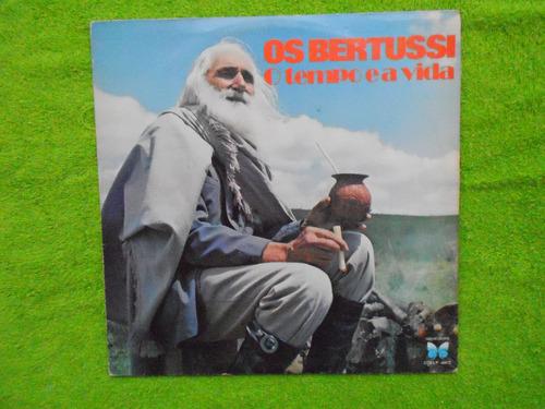 lp irmãos bertussip/1975- o tempo ea vida