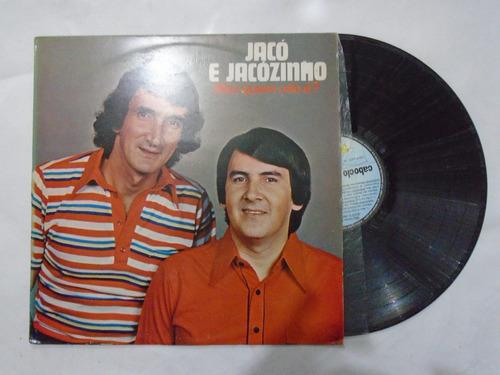 lp - jacó e jacozinho / mas quem não é? / continental / 1979