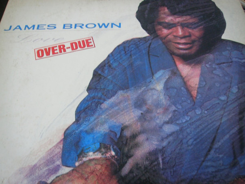 lp james brown = over due
