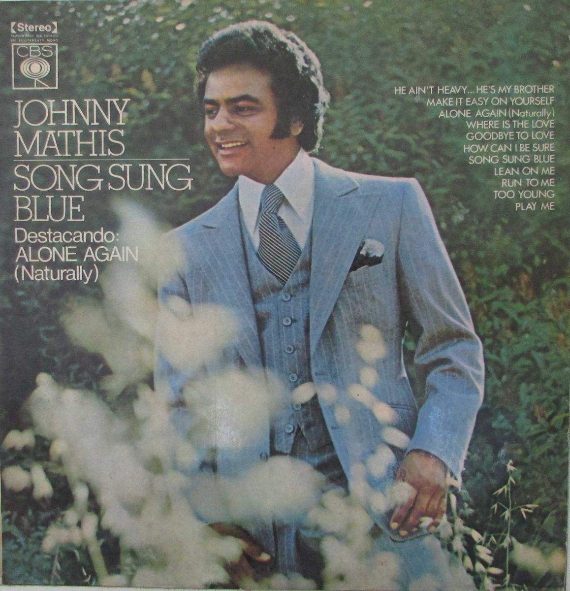 Lp Johnny Mathis - Song Sung Blue - Destacando Alone Again N