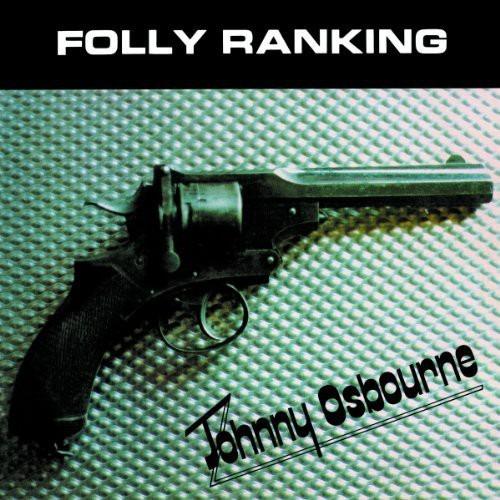 lp johnny osbourne folly ranking