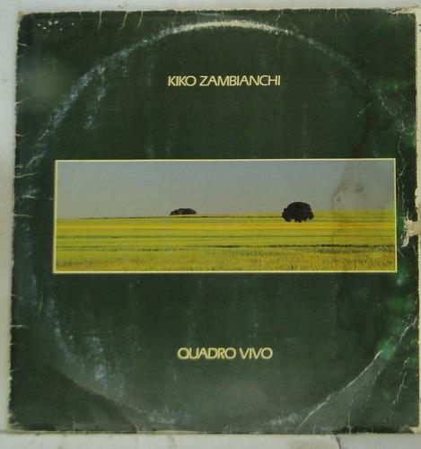 lp kiko zambianchi  - quadro vivo - k020