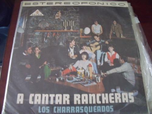 lp los charrasqueados, a cantar rancheras