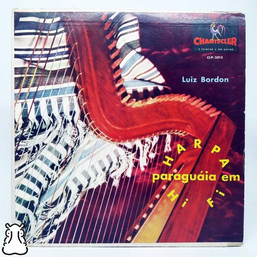 lp luis bordón harpa paraguia em hi-fi disco de vinil luiz