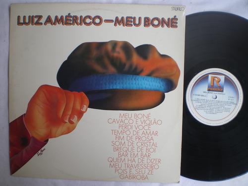 lp - luiz americo / meu boné / rosicler / 1977