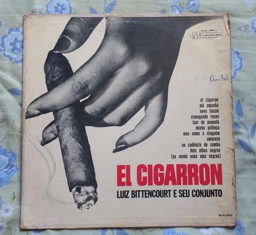 lp luiz bittencourt e seu conjunto - el cigarron