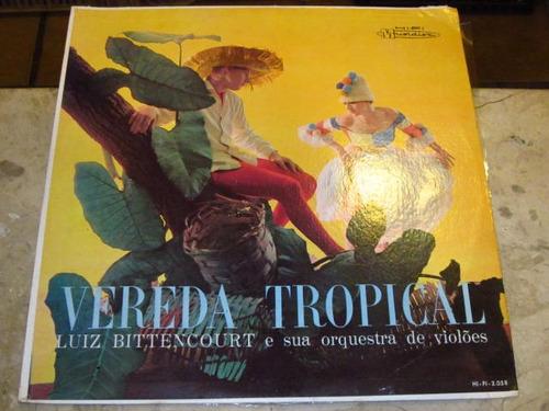 lp luiz bittencourt orquestra violões - vereda tropical (62)