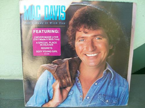 lp . mac davis-till i made it with you 1980 importado u.s.a.