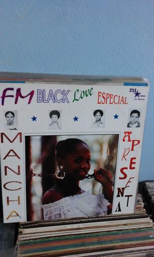lp mancha fm black love especial bloodstone,marvin sease....
