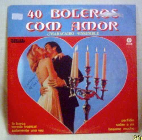 lp maracaibo ensemble 40 boleros com amor 1981