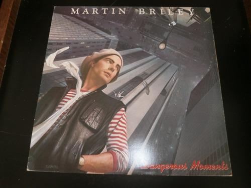 lp martin briley - dangerous moments, vinil c/ encarte, 1984
