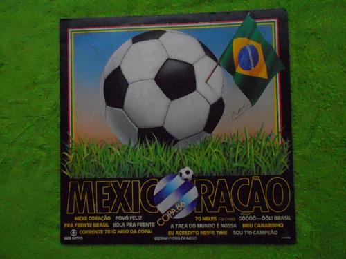 lp mexicoração copa do mundo 86- copa do mundo mexico