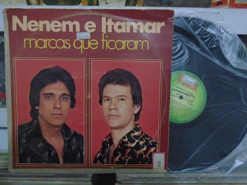 lp - nenem e itamar / marcas que ficaram / chantecler / 1981