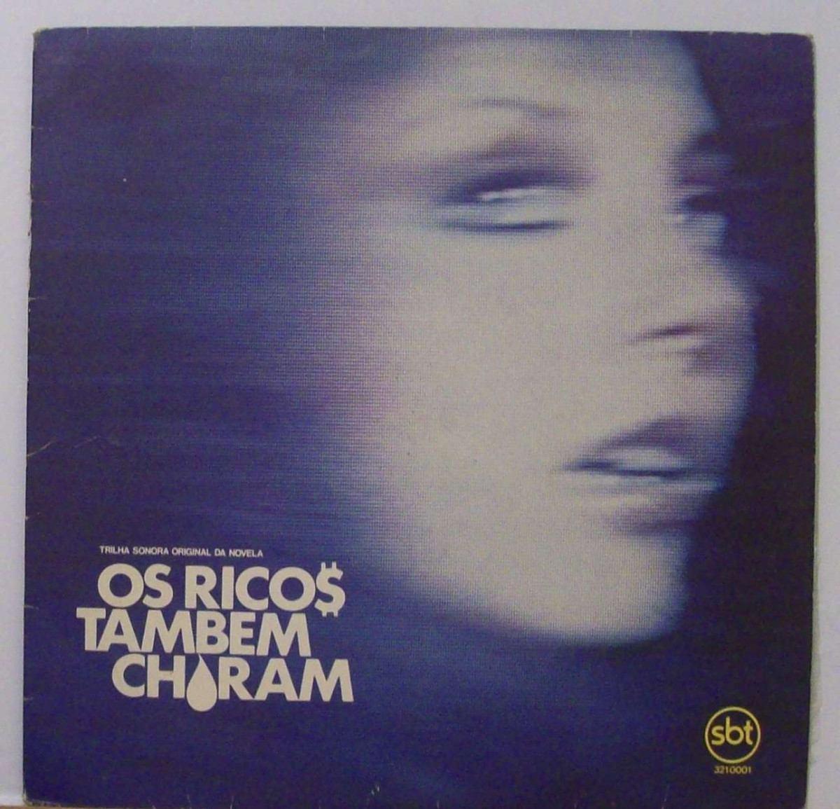 Lp Novela Os Ricos Tambem Choram - Nacional - Sbt - 1982 - R$ 39,60 em Mercado Livre
