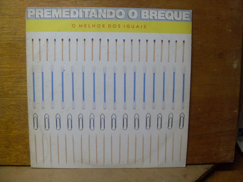 lp o melhor dos iguais # premeditando o breque (autografado)