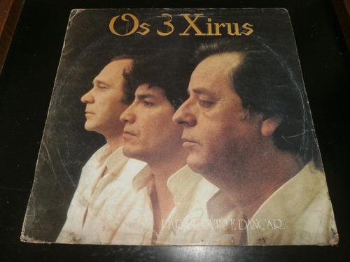 lp os 3 xirus - para ouvir e dançar, disco vinil, ano 1987
