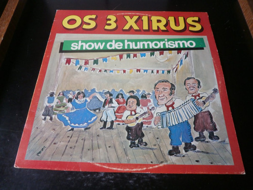 lp os 3 xirus - show de humorismo, vinil raro seminovo, 1986