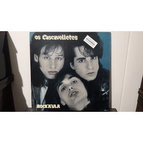 Lp Os Cascavelletes - Rock'a'ula Com Encarte!