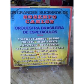 Lp Os Grandes Sucessos De Roberto Carlos Orquestra Brasileir