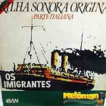 lp-os imigrantes-parte italiana-em otimo estado
