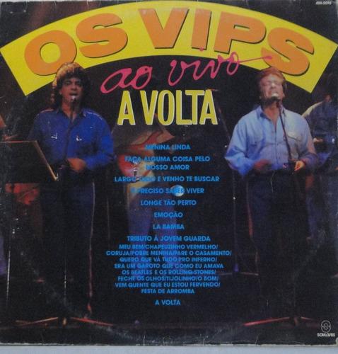 lp os vips - a volta  ao vivo - o016