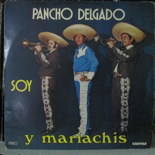 lp pancho delgado y mariachis