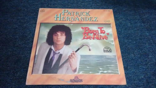 lp patrick hernandez born to be alive en acetato,long play