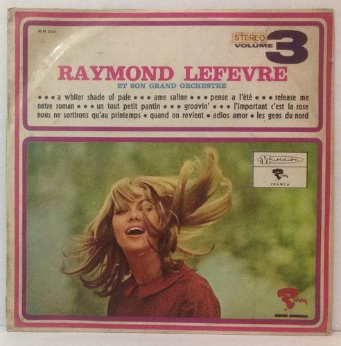 lp raymond leferve et son grand orchestre vol 3 - musidisc