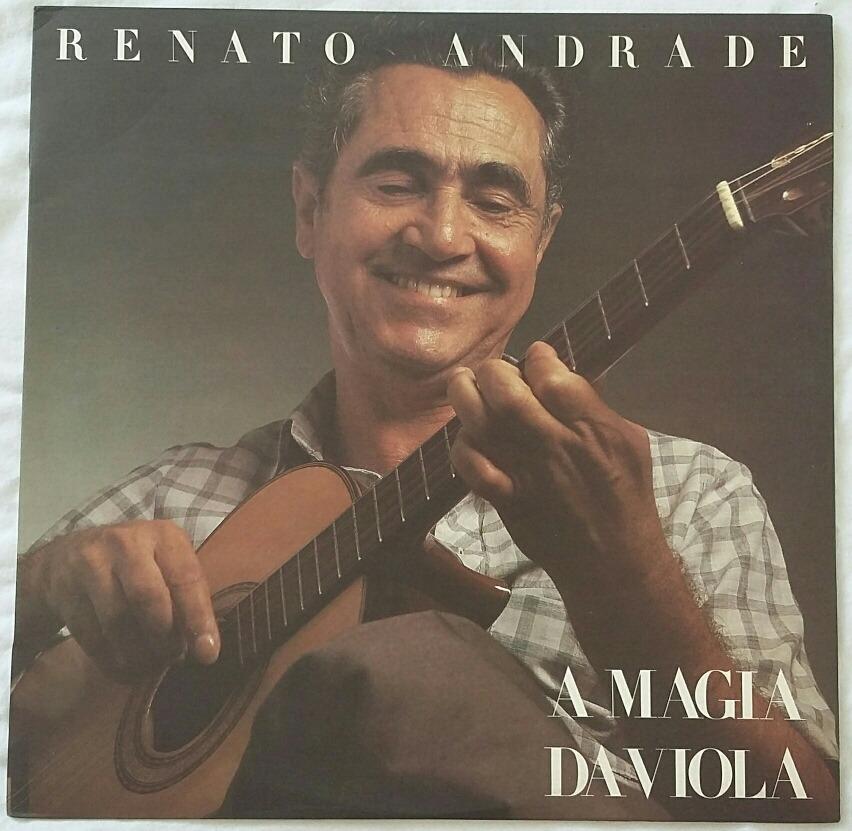 2b44e8cc2ea Lp Renato Andrade - A Magia Da Viola - R  100