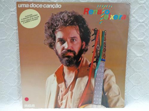 lp renato teixeira-uma doce canção-rca-1981