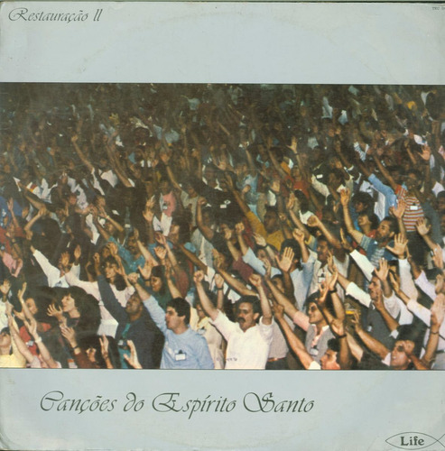 lp restauração ii - canções do espirito santo - life