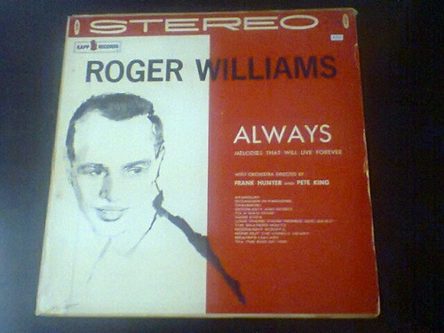 lp roger williams - always. melodies that will love forever.