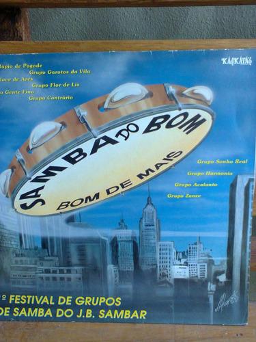 lp samba do bom -bom de mais 1 festival de grupos do j.b.