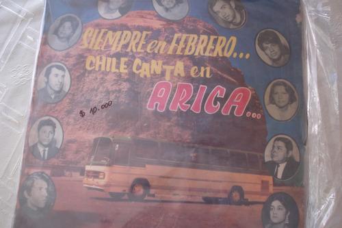 lp siempre en febrerio chile canta en arica