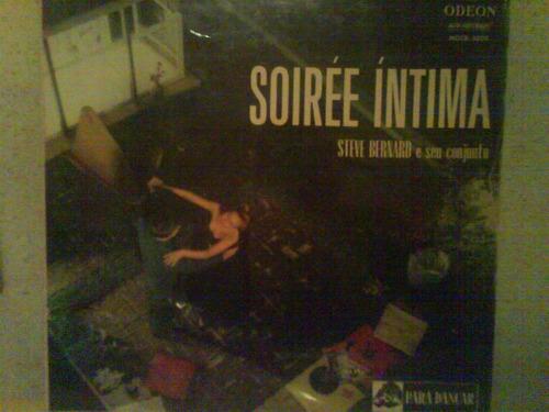 lp steve bernard e seu conjunto - soirée íntima