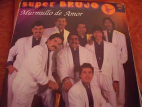 Lp Super Brujo, Murmullo De Amor,