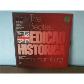 Lp The Beatles - Edição Histórica Beatles In Hamburg